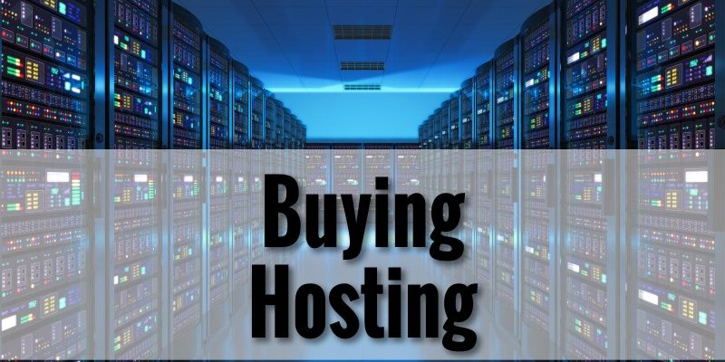 Things to Consider Before Buying Hosting for your Site